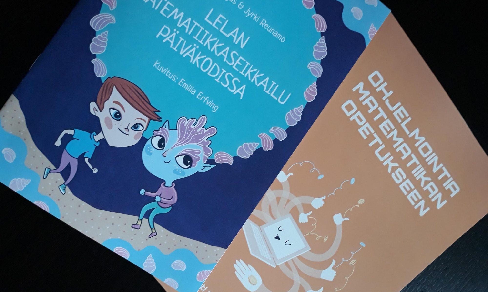 foto av böcker Lelan matematiikkaseikkailu päiväkodissa och Ohjelmointia matematiikan opetukseen.